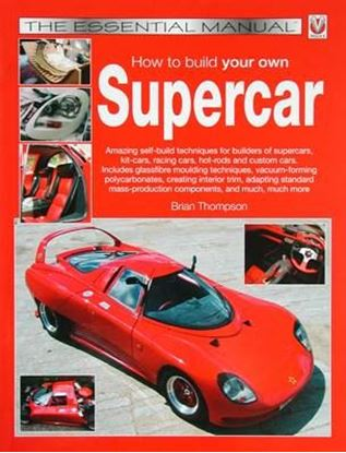 Immagine di HOW TO BUILD YOUR OWN SUPERCAR THE ESSENTIAL MANUAL