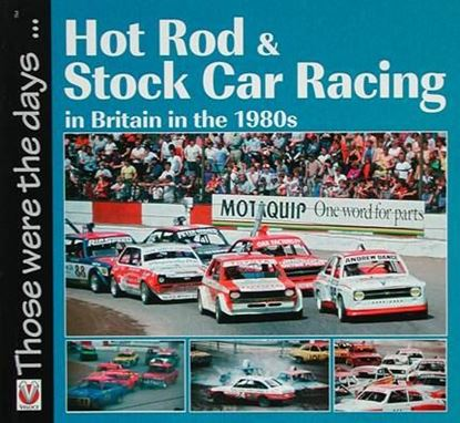 Immagine di HOT ROD & STOCK CAR RACING IN BRITAIN IN THE 1980S