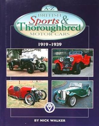 Immagine di A-Z BRITISH SPORTS & THOROUGHBRED MOTOR CARS 1919-1939