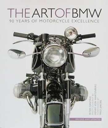 Picture of THE ART OF BMW 90 YEARS OF MOTORCYCLING EXCELLENCE
