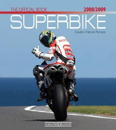 Immagine di SUPERBIKE 2008/2009 THE OFFICIAL BOOK