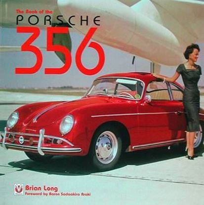 Immagine di THE BOOK OF THE PORSCHE 356. Nuova edizione 2014