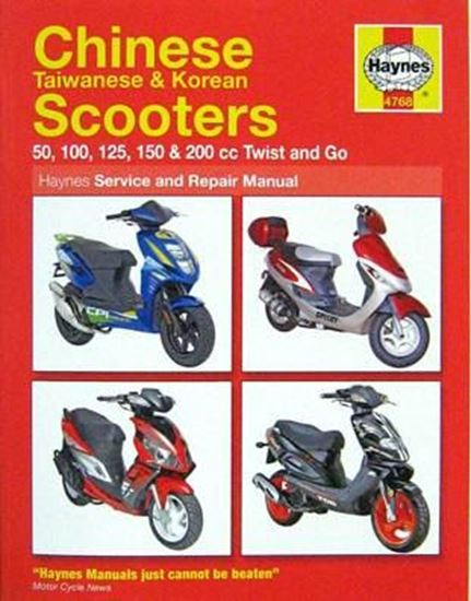 Immagine di CHINESE TAIWANESE & KOREAN SCOOTERS 50, 100, 125, 150 & 200cc TWIST & GO SERVICE AND REPAIR MANUAL N. 4768