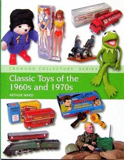 Immagine di CLASSIC TOYS OF THE 1960s AND 1970s