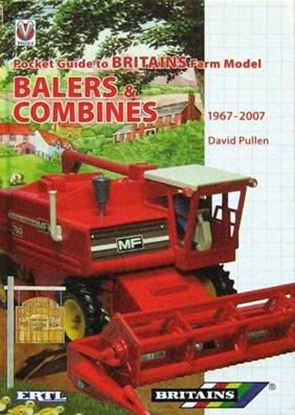 Immagine di POCKET GUIDE TO BRITAINS FARM MODEL BALERS & COMBINES 1967-2007