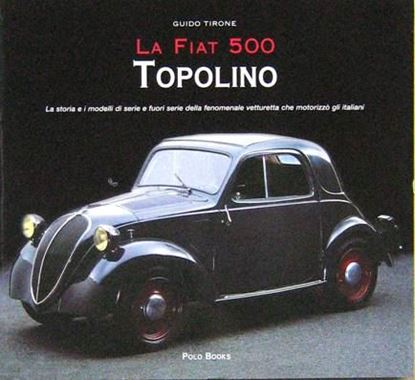 Picture of LA FIAT 500 TOPOLINO