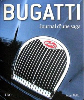Picture of BUGATTI: JOURNAL D'UNE SAGA