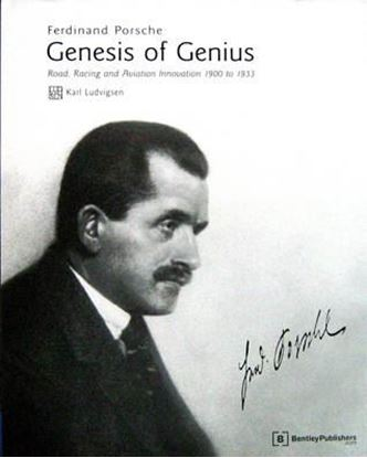 Picture of FERDINAND PORSCHE: GENESIS OF GENIUS. ROAD RACING AND AVIATION INNOVATION 1900 TO 1933
