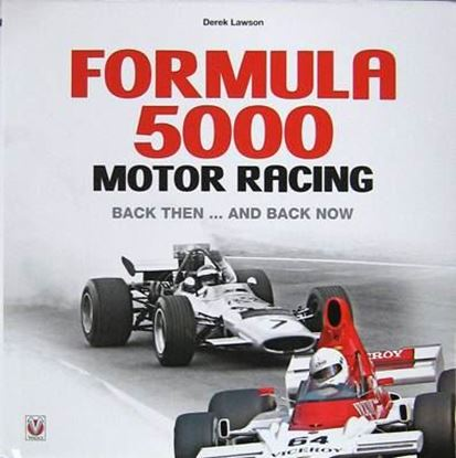 Picture of FORMULA 5000 MOTOR RACING: BACK THEN AND BACK NOW