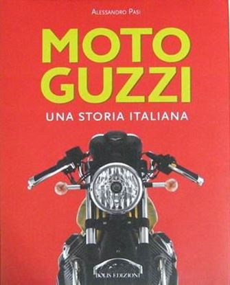 Picture of MOTO GUZZI UNA STORIA ITALIANA