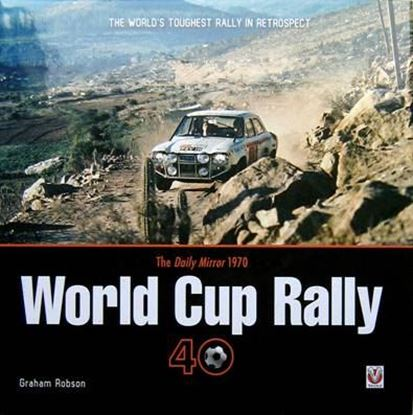 Picture of THE DAILY MIRROR WORLD CUP RALLY 40: THE WORLD'S TOUGHEST RALLY IN RETROSPECT