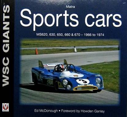 Immagine di MATRA SPORTS CARS MS620, 630, 650, 660 & 670 1966 TO 1974 - WSC GIANTS