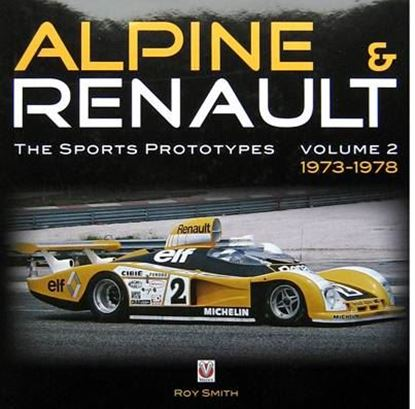 Immagine di ALPINE & RENAULT THE SPORTS PROTOTYPES VOLUME 2 1973-1978