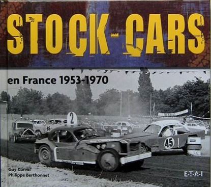Immagine di STOCK-CARS EN FRANCE 1953-1970