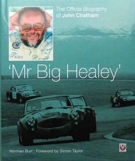 Picture of 'MR BIG HEALEY': THE OFFICIAL BIOGRAPHY OF JOHN CHATHAM