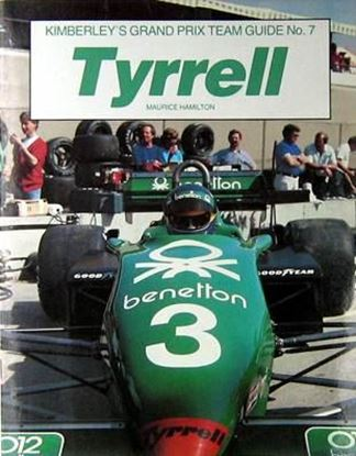 Picture of TYRRELL: KIMBERLEY'S GRAND PRIX TEAM GUIDE N.7