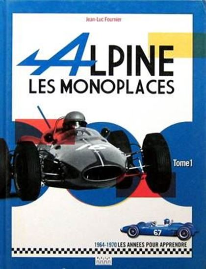 Picture of ALPINE LES MONOPLACES TOME 1 1964-1970