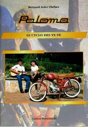 Picture of PALOMA: LE CYCLO DES YE-YE