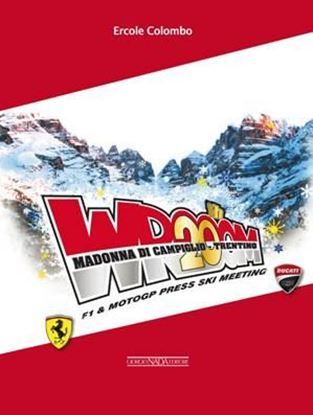 Picture of WROOOM 20th. F1 & MotoGP Press Ski meeting a Madonna di Campiglio