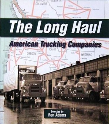 Immagine di THE LONG HAUL AMERICAN TRUCKING COMPANIES