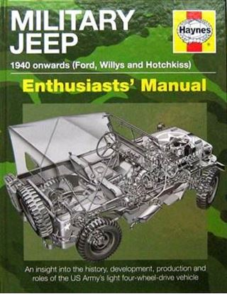 Immagine di MILITARY JEEP 1940 ONWARDS (FORD WILLYS AND HOTCHKISS) ENTHUSIAST MANUAL