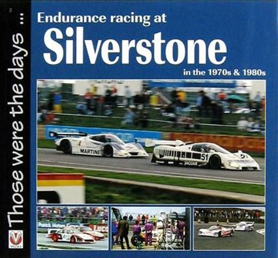 Picture of ENDURANCE RACING AT SILVERSTONE IN THE 1970S & 1980S: THOSE WERE THE DAYS