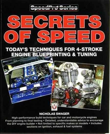 Picture of SECRETS OF SPEED: TODAY'S TECHNIQUES FOR 4-STROKE ENGINE BLUEPRINTING & TUNING