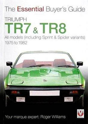 Picture of TRIUMPH TR7 & TR8: THE ESSENTIAL BUYER'S GUIDE