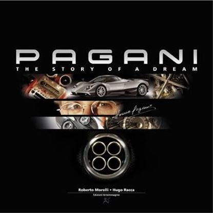 Immagine di PAGANI, THE STORY OF A DREAM 2000-2010
