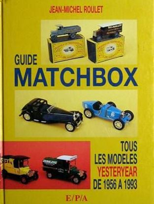 Picture of GUIDE MATCHBOX TOUS LES MODELES YESTERYEAR DE 1956 A 1993