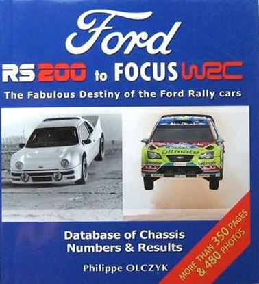 Immagine di FORD RS200 TO FOCUS WRC THE FABULOUS DESTINY OF THE FORD RALLY CARS
