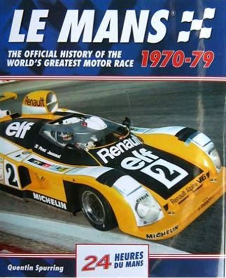 Immagine di LE MANS 1970-1979 THE OFFICIAL HISTORY OF THE WORLD'S GREATEST MOTOR RACE