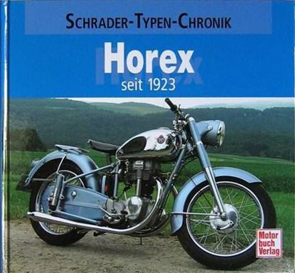 Picture of HOREX SEIT 1923 Schrader-Typen-Chronik