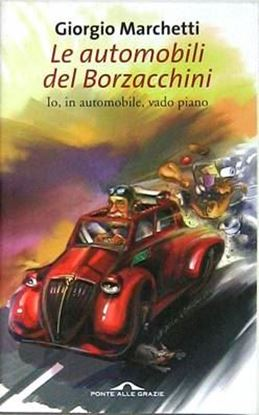 Picture of LE AUTOMOBILI DEL BORZACCHINI