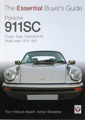 Immagine di PORSCHE 911SC COUPE', TARGA, CABRIOLET & RS 1978-1983 THE ESSENTIAL BUYER'S GUIDE