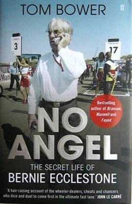 Picture of NO ANGEL: THE SECRET LIFE OF BERNIE ECCLESTONE