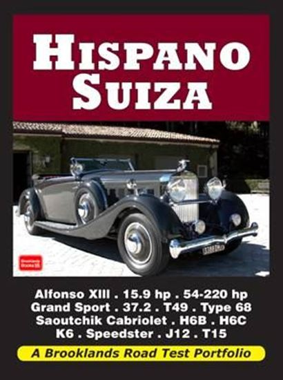 Picture of HISPANO SUIZA: A BROOKLANDS ROAD TEST PORTFOLIO