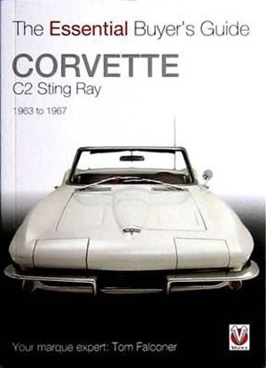 Immagine di CORVETTE C2 STING RAY 1963 TO 1967 THE ESSENTIAL BUYER'S GUIDE
