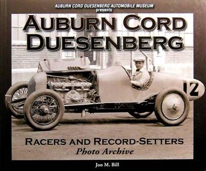 Immagine di AUBURN CORD DUESENBERG RACERS AND RECORD-SETTERS PHOTO ARCHIVE