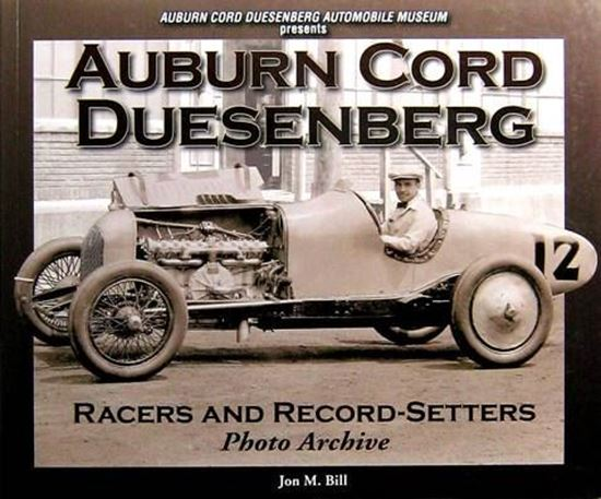 Picture of AUBURN CORD DUESENBERG RACERS AND RECORD-SETTERS PHOTO ARCHIVE
