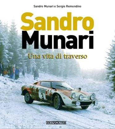 "Picture of SANDRO MUNARI. UNA VITA DI ""TRAVERSO"" - COPIA FIRMATA DA MUNARI! / SIGNED COPY BY MUNARI"