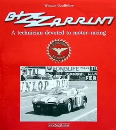 Immagine di BIZZARRINI A TECHNICIAN DEVOTED TO MOTOR-RACING - COPIA FIRMATA DALL'AUTORE! / SIGNED COPY BY THE AUTHOR!