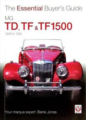 Immagine di MG TD, TF & TF1500 1949-1955 THE ESSENTIAL BUYER'S GUIDE