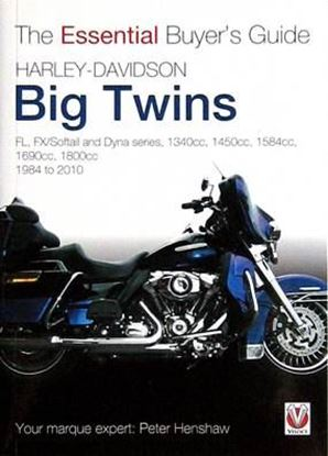 Immagine di HARLEY-DAVIDSON BIG TWINS 1984-2010 THE ESSENTIAL BUYER'S GUIDE