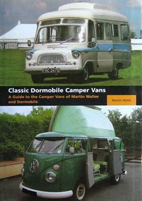 Immagine di CLASSIC DORMOBILE CAMPER VANS A GUIDE TO THE CAMPER VANS OF MARTIN WALTER AND DORMOBILE