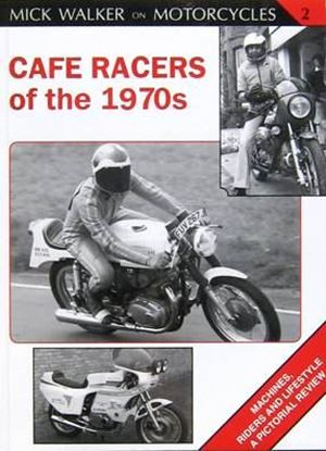 Immagine di CAFE RACERS OF THE 1970s