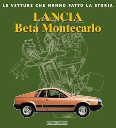 Picture of LANCIA BETA MONTECARLO - COPIA FIRMATA DALL'AUTORE! / SIGNED COPY BY THE AUTHOR!