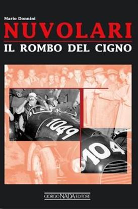 Picture of NUVOLARI: IL ROMBO DEL CIGNO - COPIA FIRMATA DALL'AUTORE / SIGNED COPY BY THE AUTHOR!