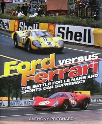 Picture of FORD&nbsp;VERSUS FERRARI: THE BATTLE FOR LE MANS - <i>Nuova edizione</i>