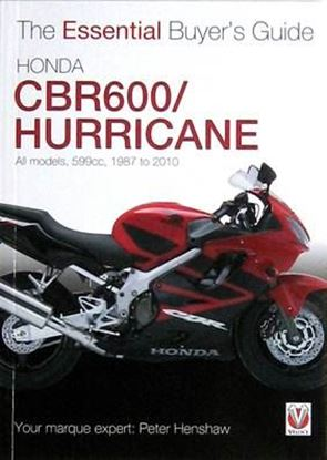Immagine di HONDA CBR600 HURRICANE ALL MODELS 599CC. 1987-2010 THE ESSENTIAL BUYER'S GUIDE